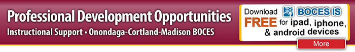 Professional Development Opportunities E-News from OCM BOCES Instructional Support