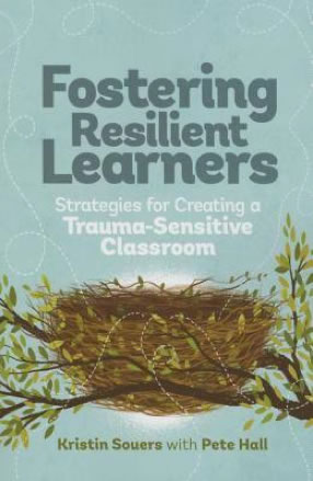 Book - Fostering Resilient Learners