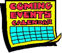 Coming Eventes